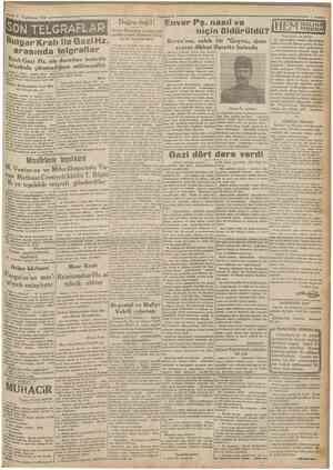 = 3 TeşrimVni 1930 SON TELGRAFLAR Buigar Kralı ile Gazi Hz. arasında telgraflar Kral; Gazi Hz. nin davetine icabetle...