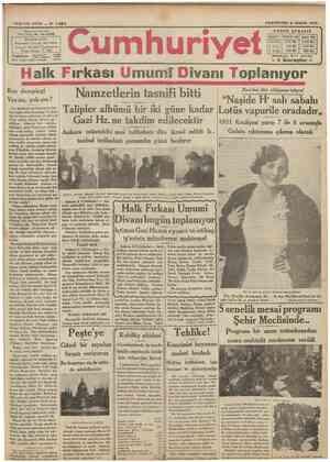 YEDIKCI SENE N £ 4 $ 4 VUNUS NADİ İDAREHANESİ: Oiıvi!inııımuıni}p k.ıiMsindıJ «lairrı la Telgraf: İstanbul Cumhurivet Posta