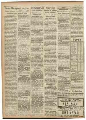 Cumharîyet 19 Mayıs 1931 Fırka Kongresi dağıldı Dünkü celsede heyetiidare seçildi, müzakere çok hararetli oldu (Bırınci...