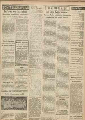 13 Haziran 1931 SO N TELGRÂFLAR lstikrazvejaiz işleri Hazirlanan nizamname Ankara 11 Yakında Heyeti Vekilede müzakere...