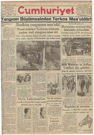 SEKİZİNCİ SENE No. 2604 } j 'İDAREHANESİ:^ Dfi\onuuuıuını\fi k.u>ı ,ında ılaıreı Bahsosa • '•Telgraf: İstanbul Cumhurivet*®