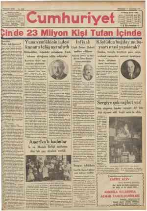 SEKİZİNCİ SENE No. 2610 VLJIV1JS İNJADİ İDAREHANESİ; j »laireı »alısasa : j^Telgraf: İstanbul Cumhurıvet | T ^ I p f n n *
