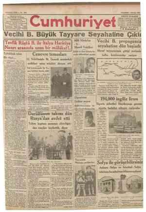 sCumhurlyet 3 tylui ı9ii r. B Sehır ve memieket haberieri Siyasî icmal İktisadî ademi tecavüz misakı Cenevre'de toplanan...