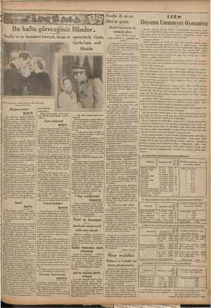 •22 Te*rmi*am 1931 Cvmhuriyet • Vecihi B, in en Mes'ut günü.. Bu hafta göreceğiniz filimler.. ım.ıiıiMiHnnmnınmnmınımmn...