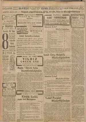 ! İLAÇLARIIIZI Bahçekap.da OALîN Dr. İHSAN SAMt Cnmfttrrîye#! lllVk tahzarı tercih ediniz. s6 Kânunusani 1932! den taze...