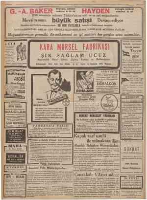 == 6 Camhartyeİ' 30Kântmusaıu 1932 G. Â. BAKER «SKfcîı .£ Mevsim sonu bÜyÜk Şimdiden yeni fiatlarla mubayaa etmek ve 1850...