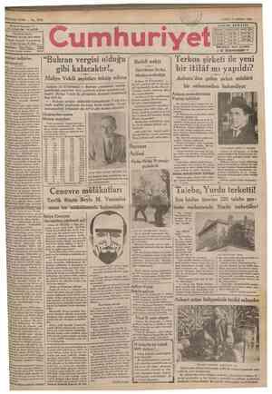 SEKİZİNCİ SENE No. 2853 Sahip v« Başmuharriri UIS1US NADt< İDAREHANESt: kaw*ıt4» dareı •aasosa Telgraf: İstanbul Cumhuriyet