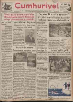 Her kitapçıda bulunur Dokuzuncu sene: No. 2981 umhuri el tSTANBUL CAĞALOĞLU Telgraf ve mektup adresl: Cumhuriyet» tstanbul