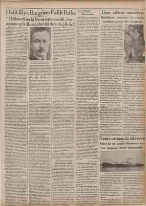 « 17 Eylul 1932 iCamhurivet '• Halit Ziya B.e göre: Falih Rıfkı Yirmi sene oldu, memleket gene musibet ve buhran, ateş ve kan
