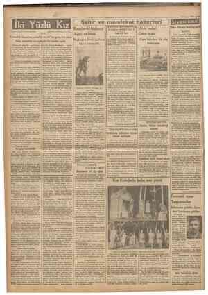 Camhttrîyet '• 13Mayıs 1933 Yaz.an: MARTA MAK KENNA lki Yüzlü Kız 29 Şehır ve memleket haberieri Kazalarda binlerce If Ağaç