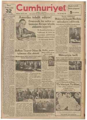 Hayat Ansiklopedisi inci cıizü çıkti 32 Dokuzuncu sene: No. 3252 umhur Bugün haf talık Radyo programı: Pazar 28 Mayıs 933...