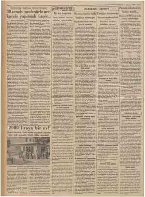 6 Ağustos 1933 30 ecnebi profesörle mukavele yapılmak üzere... Birincî »ahifeden mabat Kra arsında maaş alacaklardır....