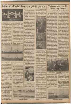 1934 Istanbul dün bir bayram günü yaşad Kolordu Kumandanı Halis Paşa karşıladı. Vali Muhittin Bey, Şehinşah Haz retlertne,