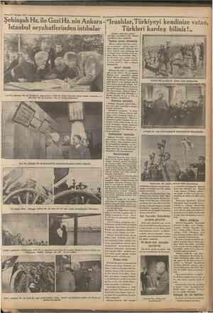 """=29 HazFran 1934 Şehinşah Hz. ile Gazi Hz. nin Ankara """"lranlılar,Türkiyeyi kendinize vatan, Istanbul seyahatlerinden inhbalar"""
