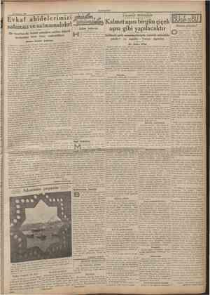 16 Temmıu 1935 CüMHUEtYET Evkaf abidelerimizi satamaz ve satmamalıdır! Bir taraftan da; hususî şahıslara satılan değerli...