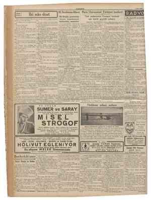 CUMHURÎTET 9 Nisan 1936 Iki sıkı dost Birkaç kadın sözleşmişlerdi. Bir pastahanede çay içeceklerdi. Sever: Galiba bizden önce
