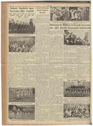CUMHURİYET 24 Nisan 1936 Askerî liselerin spor bayramı dün yapıldı Çelik adaleli, tunc vücudlu genc sporcuların yaptıkları