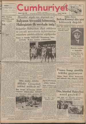 CUMHURİYET 7 Mayıs 1938 ( Şehir ve Memleket Haberleri j VIYANA DONUŞU Tarihî tefrika: 25 M. TURHAN TAN Siyasî icmal Mısır...