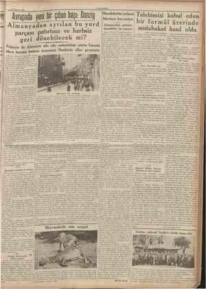 15 Temmuz 1936 CUMHURtYET Almanyadan ayrılan bu yurd parçası patırtısız ve harbsiz geri dönebilecek mi? Polonya ile Almanya