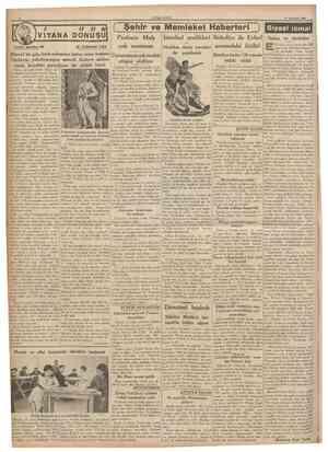 CUMHUKİYET 17 Temmuz 1936 VIYANA DONUŞU Tarihî tefrika: 95 M. TURHAN TAN [ Şehir ve Memleket Haberleri j Profesör Malş çok