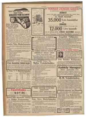12 CUMHTJBİYET 13 EyiM 1938 SHHHATINI2I KORUYUNUZ TEKRAR ZENGİN GiŞESi lki büyük ikramiye vermekle bu ay üç kişi sevindîrdi.
