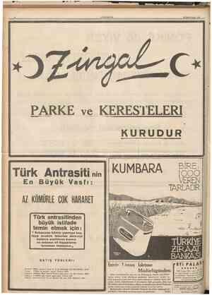 CUMHURİYET 29 Birincitcşrin 1936 PARKE ve KERESTELERI KURUDUR v Türk Antrasiti nın Büyük Vasfı: KUMBARA BIRE, TARLAD1R AZ...
