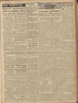 27 İkincitesrin 1936 CUMHURİYET Hâdi&eler arasında SON HABERLER... Madridi beynelmilel müfreze müdafaa ediyor Katalonya,...