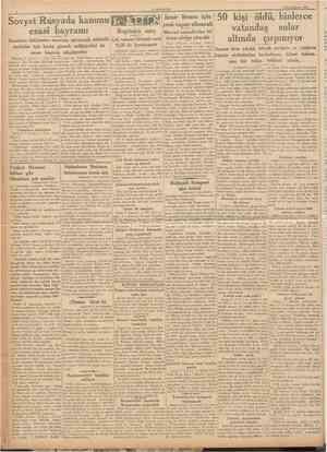 CUMKURIYET 8 Birincikânun 1936 kanunu esasisinin kabulünü kutlulamıştır. mizi bir kat daha yükseltmiştir. Sovyet te başlaması
