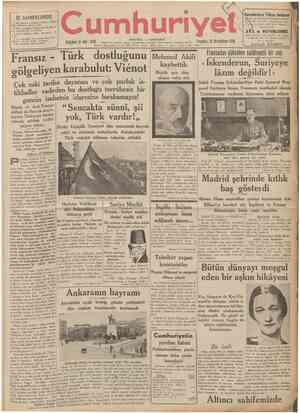 İÇ SAHİFELERDE 2 ncl sahifede: Antakya tarihi . Ahmed Faik Turkmen. Siyasî İcmal. 3 üncü sahifede: Bulgaristan da bir faşist