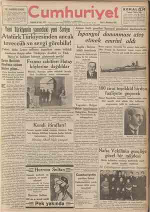 İÇ SAHİFELERDE 2 nci sahifede: Antakya tarihl . Ahmed Faik Türkmen. Siyasî Icmal. 3 üncü sahifede: Meseleler Peyami Safa. 5