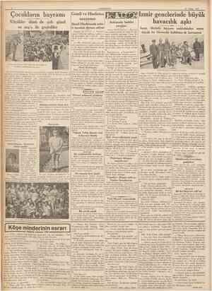 CUMHUBİYET 27 Nîsan 1937 Çocukların bayramı Küçükler dünü de çok güzel ve neş'e ile geçirdiler Gandi ve Hindistan anayasası