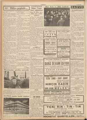CÜMHURİYET 28 Nisan 1937 KUçUk hikâye Hülya peşinde ÎKTISADI BAHİSLER di, faakt ağzmdan bir sürü tek harften başka birşey...