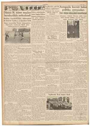 CUMHURİYET 2 Mayıs 1937 Ingilterede malî bir buhran bekleniyor müsabakalaDünkü M. küme maçları Güreşbugün bitiyor rımız...