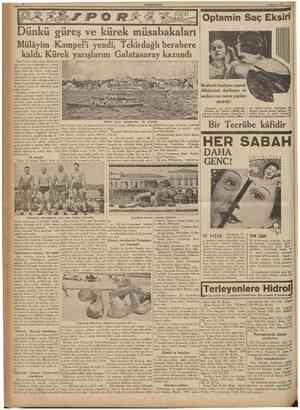 CUMHURÎYET 9 Ağustos 1937 Optamin Saç Eksiri Dünkü güreş ve kürek müsabakaları Mülâyim Kampel'i yendi, Tekirdağlı berabere