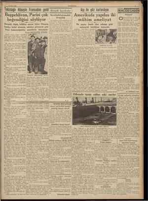 23 Mart 1938 CTJMHURİYET Tekirdağlı Hüseyin Fransadan geldi Başpehlivan, Parisi çok beğendiğini söylüyor Danışıklı döğüş...