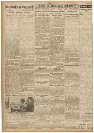 CUMHURIYET 16 Nisan 1938 Yazan: M. TURHAN TAN Yol vergisi, eskisi gibi 6 Nakil masrafları ve Kaçamaklı konuşma. Açık söyle: