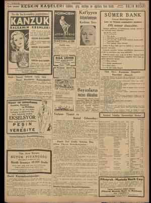 13 Mayıs 1938 II KESKİN KAŞELERi üşüîme, grip, nezleye ve ajjrılara bire birdir. SALiH NECATi Siz de bu kremden şaşmayınız!