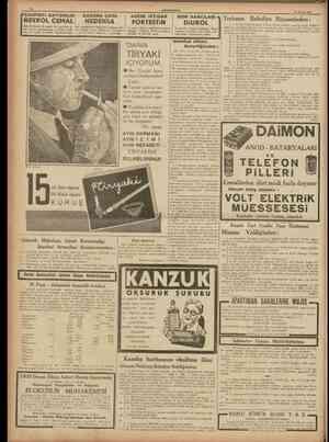 10 CUMHURÎYET 15 Mayıs 1938 rÇARPINTI BAYGINLIK NEVROL CEMAL den 20 damla ile geçer. Bu emsalsiz sinir ilâcını kullanmıyan,