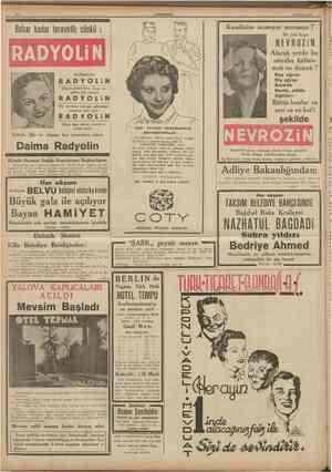 12 CUMHURIYET 5 Haziran 1938 Bahar kadar taravetli; çünkii Kendinize acımıyor musunuz ? RADYOLİN kullanıyor NEVROZİN Alacak