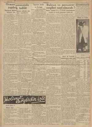 9 Haziran 1938 CUMHURİYET Orman kanununda yapılacak tadilât Bugünlerde Mecliste müzakere edilecek olan lâyihanın tam metnini