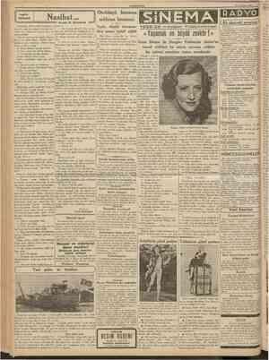 CUMHURIYET 21 Temmuz 1938 Nasihat İstasyonda, trenin gelişini beklemek üzere, bir aşağı bir yukarı dolaşırken oto matik satış