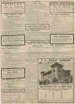 CUMHURİYET - 26 Temmuz 1938 KIZILAY Direktörlüğünden: İstanbul (Deposu cihazı ve teferruatı 5 ağustos 9: W aded Röntgen...