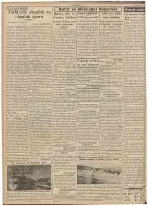 CUMHURÎYET 6 Ağustos 1938 MİLLl SPOR BAHİSLERİ: Türklerde okçuluk ve okçuluk sporu 1 ( ŞehSr ve Memleket Haberlerl ) Siyasî