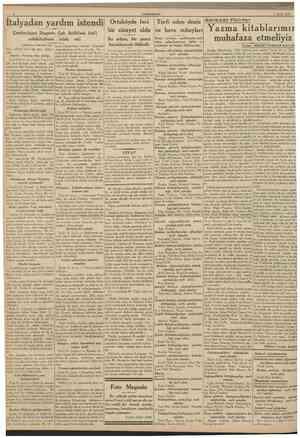 CUMHURİYET 1 Eylul 1938 Italyadan yardım istendi Çemberlâyn; Duçenin Çek ihtilâfına kat'î müdahalesini taleb etti Ortaköyde