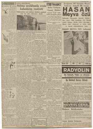 Bir haftada D UYDUNUZMU? bir CUMHURÎYET 20 Birincikânun 1938 ADANA MEKTUBLARI: milyon İtalyadan harice para çıkartmanm yasak