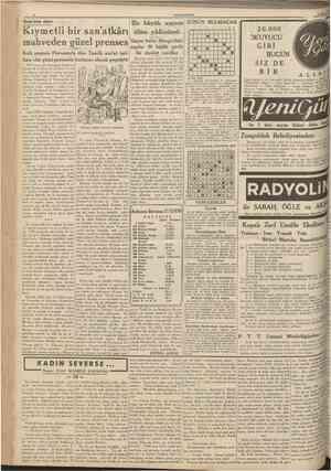 CUMHURİYET 18 Mart 193» San'ata dair Kıymetli bir san'atkân Şikago'daki mahveden güzel prenses Geçen haftakişilik garib...