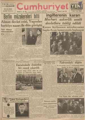FOTO MAGAZiN Aylık salon mecmuası Mutlaka okuyunuz. Cumh vıl JJİI Berlin 26 (a.a) Hitler, Von Rıbbentrop'un huzurile Çinçar