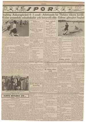 CUMHURİYET 6 Mayıs 1939 Beşiktaş Ankaragücünü 41 yendi Atletizmde bir Türkiye rökoru kırıldı Kızlar arasındaki müsabakalar