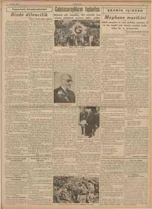 29 Mayıs 1939 CUMHURİYET Bizde dilencilik Yazan: SEUM S1RR1 TARCAN Galatasaraylıların toplantısı Mektebin eski mezunları, dün