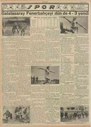 CUMHURIYET Hazîran 1939 Galatasaray Fenerbahçeyi dün de 4 3 yendi Millî küme maçlarında puvan vaziyeti Ankaragücü Demirspor